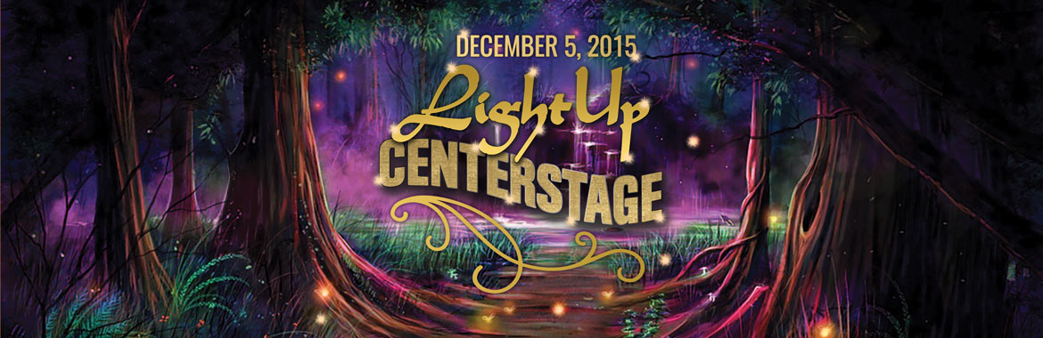 Get Your Tickets Now for Light Up CenterStage