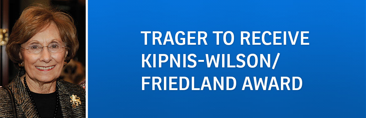 Trager to Receive Kipnis-Wilson/Friedland Award