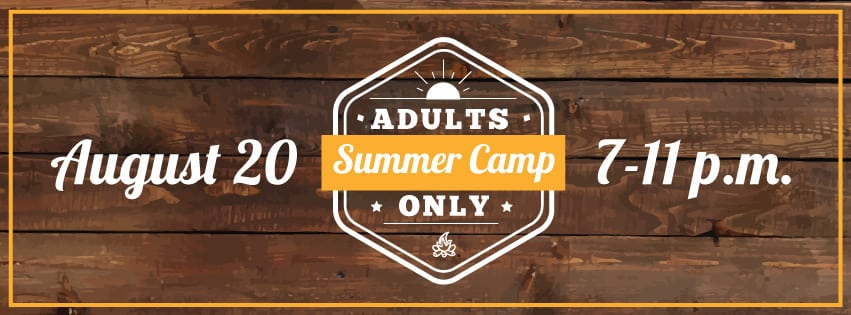 Adults Only Summer Camp Fundraiser