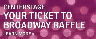 centerstage-broadway-raffle_callout
