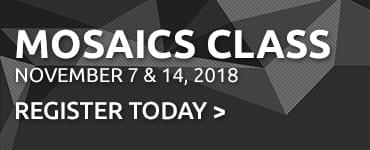 Mosaics Class Callout