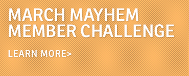 March Mayhem Member Challenge_callout