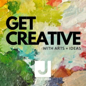 Get Creative with Arts and Ideas